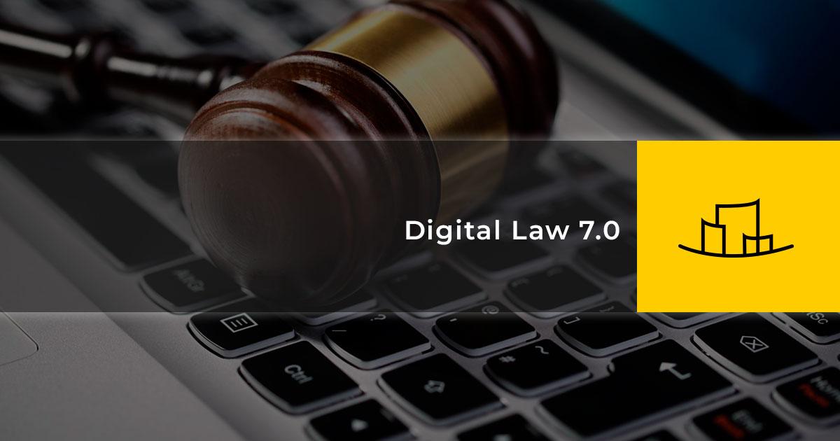 Digital Law 7.0