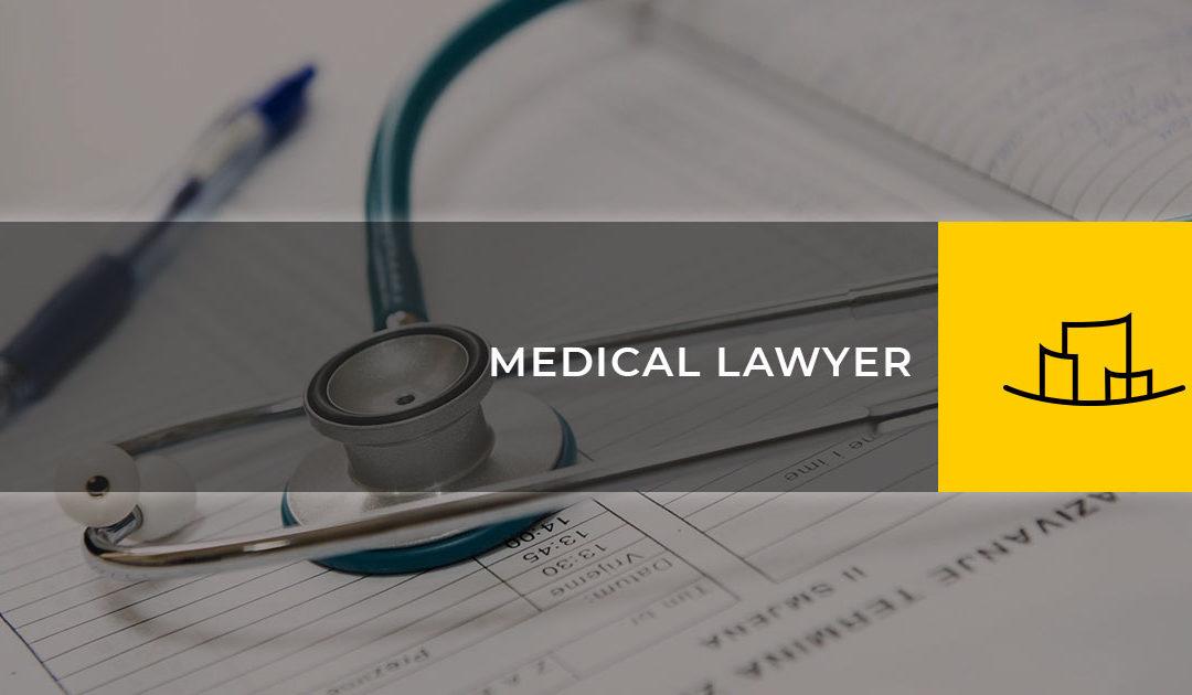 MEDICAL LAWYER