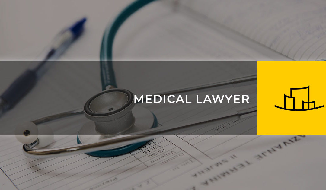 MEDICAL LAWYER