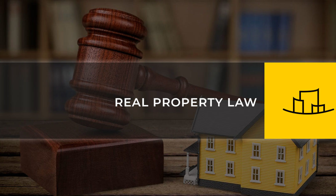 REAL PROPERTY LAW