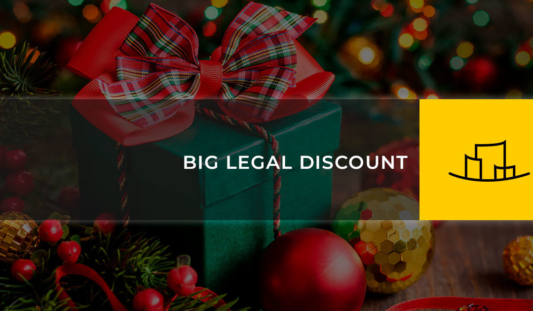 BIG LEGAL DISCOUNT