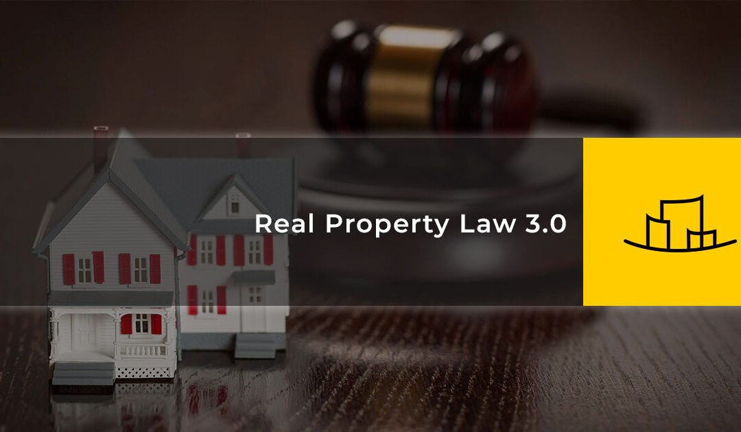 Real Property Law 3.0