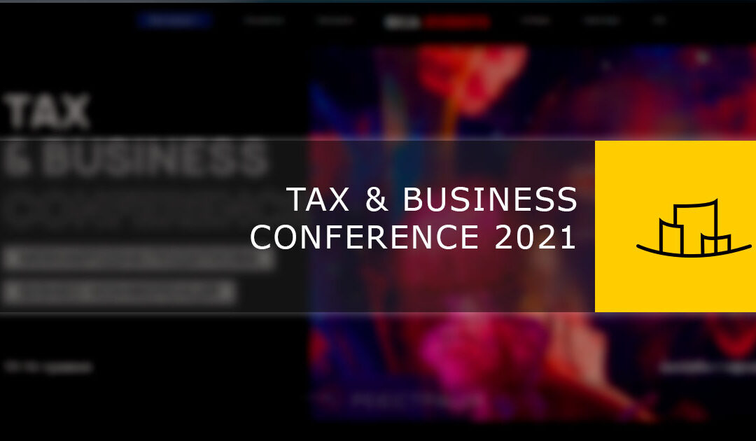 TAX & BUSINESS CONFERENCE 2021