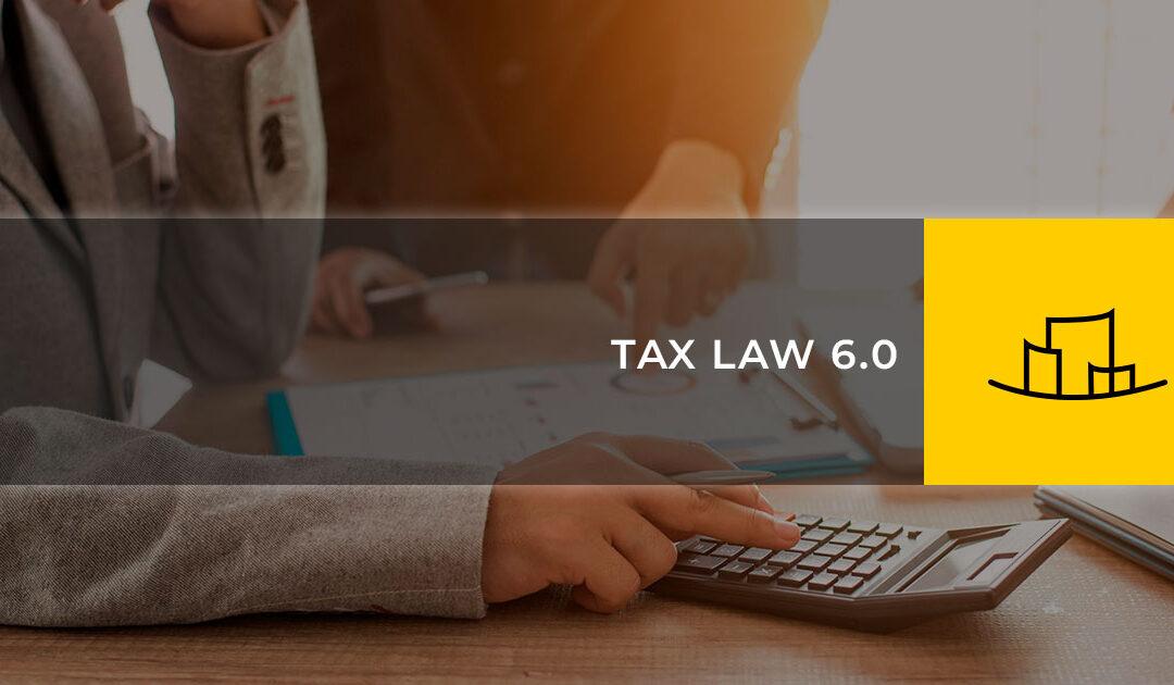 TAX LAW 6.0